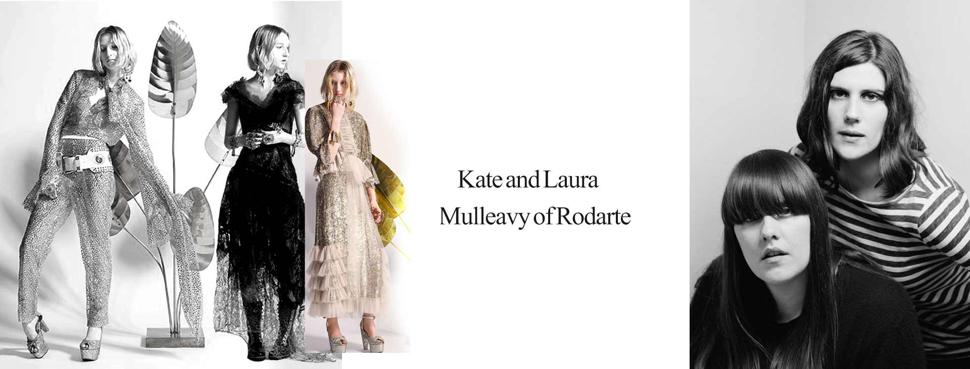 Kate and Laura Mulleavy of Rodarte 1 - زنان پیشگام در صنعت مد